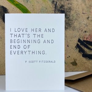 greeting card with quote from f scoot fitzgerald i love her
